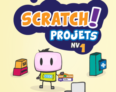 Projets SCRATCH débutants