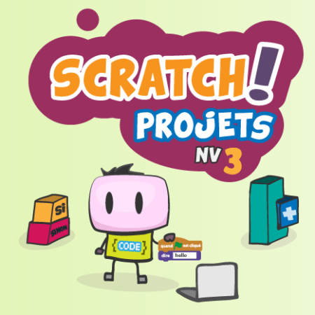 Projets SCRATCH intermédiaires
